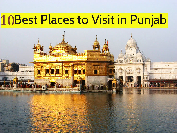 10 best places to visit in punjab hello travel buzz
