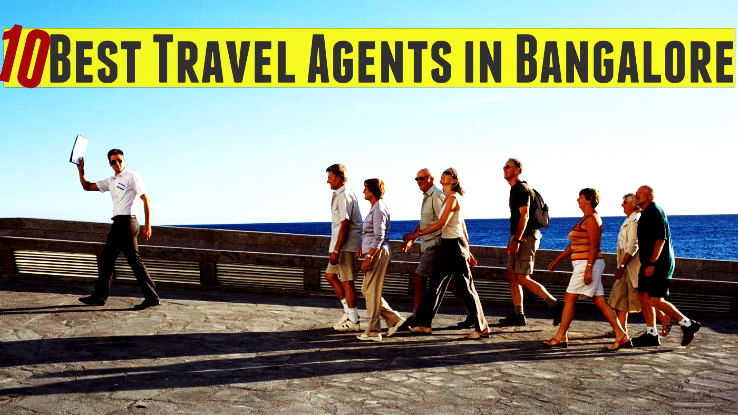 10 Best Travel Agents in Bangalore - Hello Travel Buzz