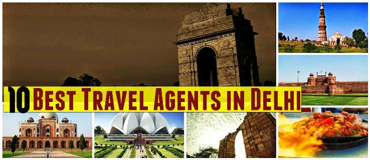 10 Best Travel Agents in Delhi - Hello Travel Buzz