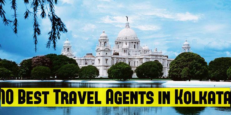 10 Best Travel Agents in Kolkata - Hello Travel Buzz