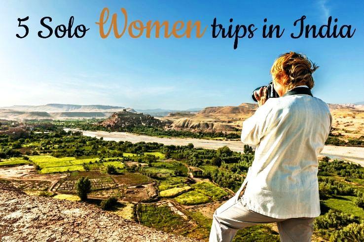 5 Solo Women Trips in India - Hello Travel Buzz