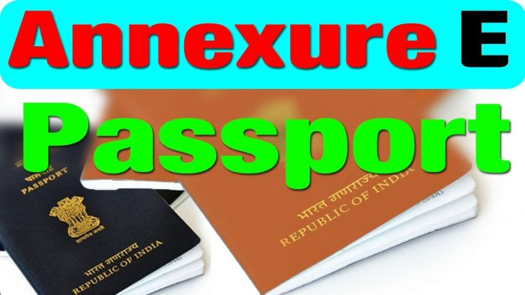 Important Things About Annexure E For A Passport That You