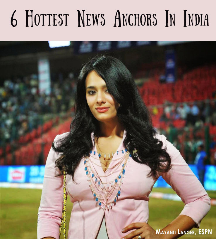 Hottest News Anchors In India - Guess who is No  1 - Hello Travel Buzz