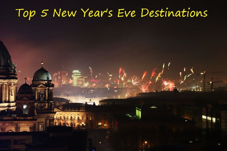 Top 5 New Year's Eve Destinations - Hello Travel Buzz