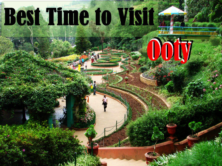Best time to visit Ooty - Hello Travel Buzz