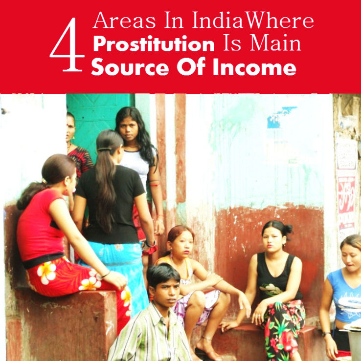 India Areas Where Prostitution Is Main Source Of Income