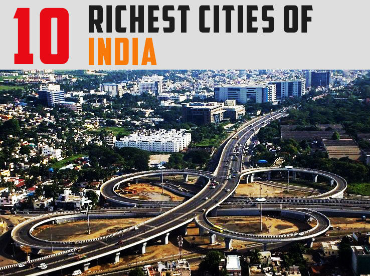 Top 10 Richest Cities In India 2019 - Hello Travel Buzz